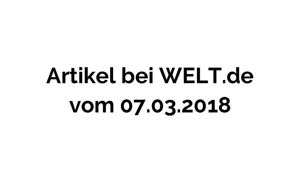 WELT 07.03.2018